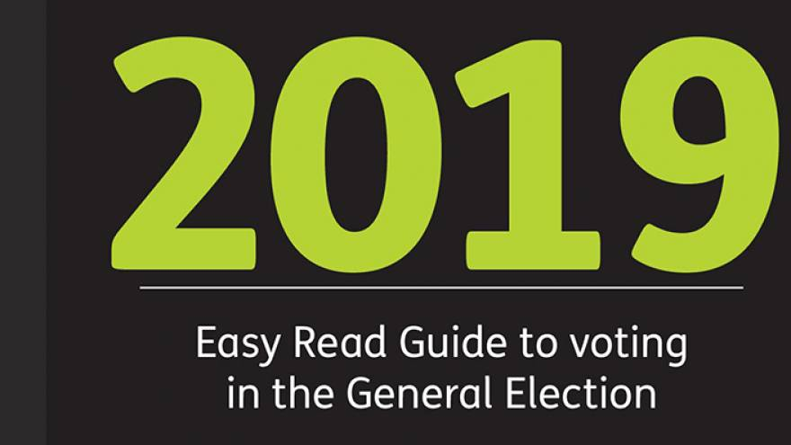 Easy Read Guide to Voting in the 2019 General Election