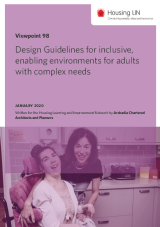 Design Guidelines for inclusive, enabling environments for adults with complex needs