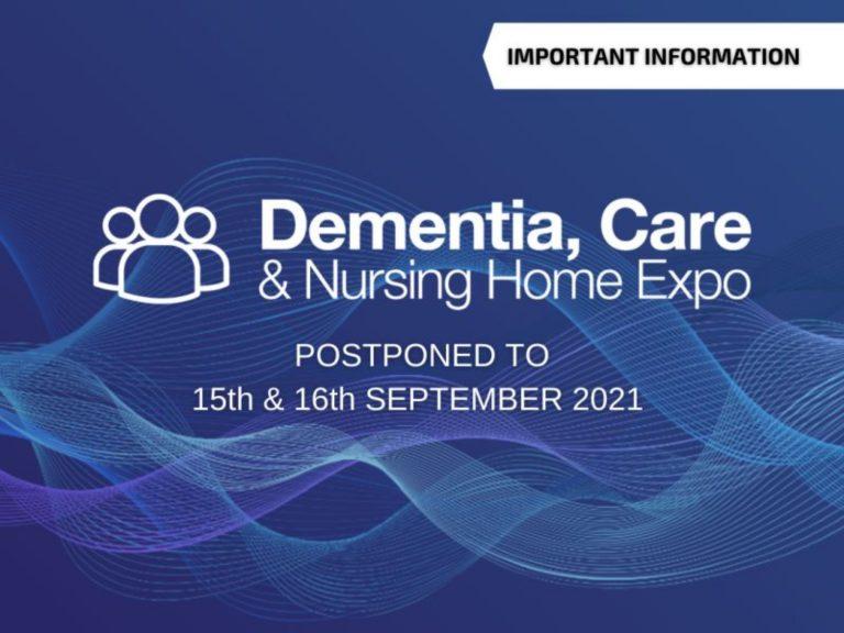 Dementia, Care and Nursing Home Expo Postponed until September 2021